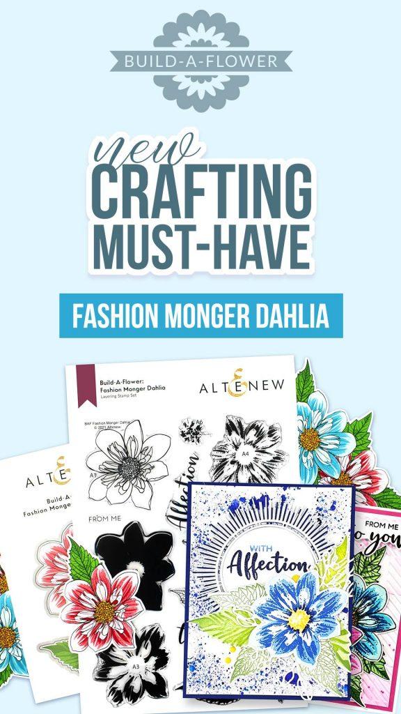 Altenew Build-A-Flower: Fashion Monger Dahlia.