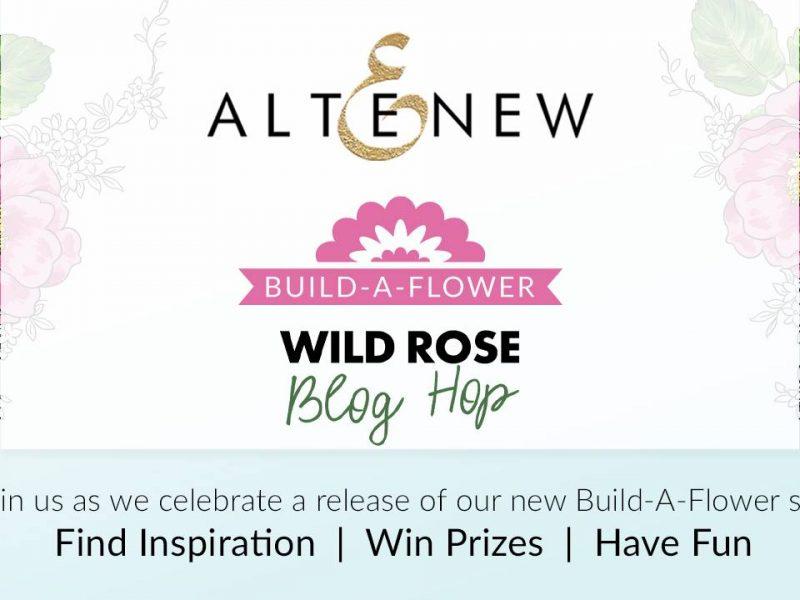 Altenew Build-A-Flower: Wild Rose Release Blog Hop